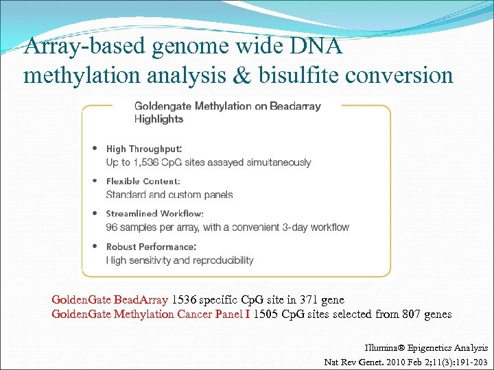 Array-based genome wide DNA methylation analysis & bisulfite conversion Golden. Gate Bead. Array 1536