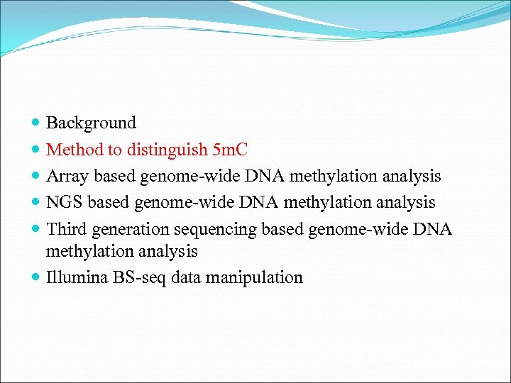 Background Method to distinguish 5 m. C Array based genome-wide DNA methylation analysis