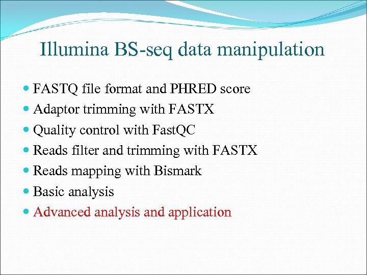 Illumina BS-seq data manipulation FASTQ file format and PHRED score Adaptor trimming with FASTX