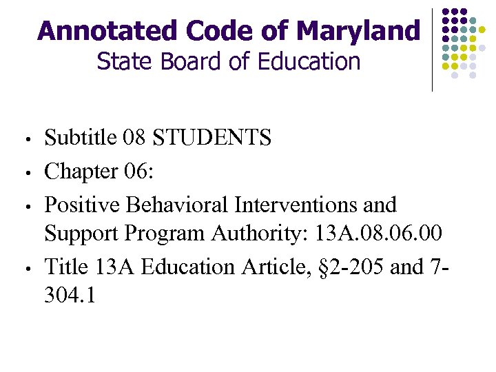 Annotated Code of Maryland State Board of Education • • Subtitle 08 STUDENTS Chapter