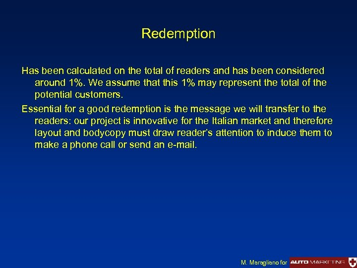 Redemption Has been calculated on the total of readers and has been considered around