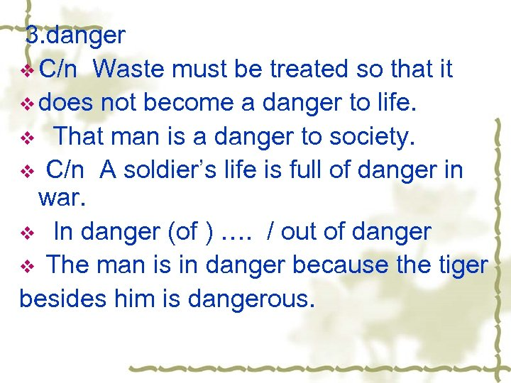 3. danger v C/n Waste must be treated so that it v does not