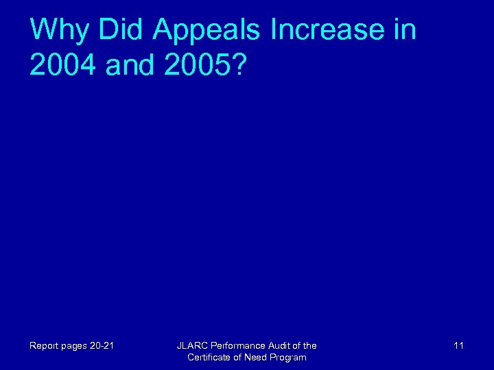 Why Did Appeals Increase in 2004 and 2005? Report pages 20 -21 JLARC Performance