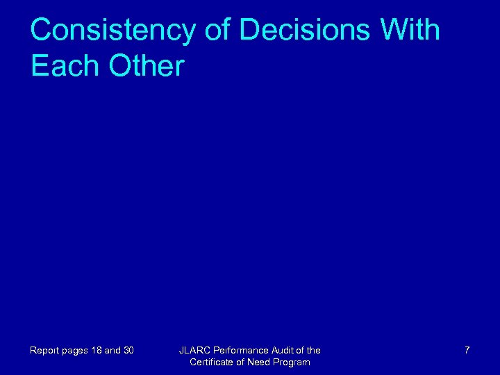 Consistency of Decisions With Each Other Report pages 18 and 30 JLARC Performance Audit