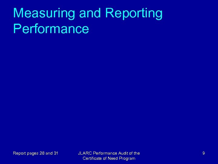 Measuring and Reporting Performance Report pages 28 and 31 JLARC Performance Audit of the