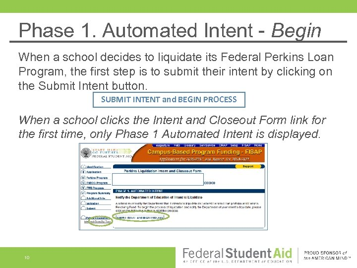 Phase 1. Automated Intent - Begin When a school decides to liquidate its Federal