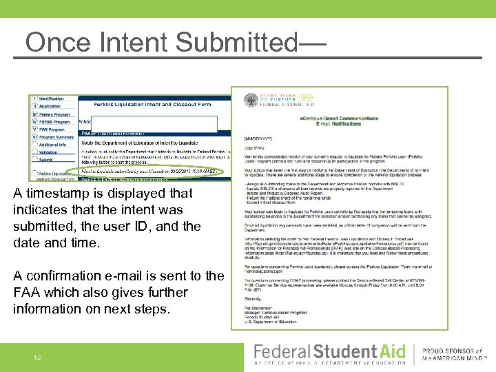 Once Intent Submitted— A timestamp is displayed that indicates that the intent was submitted,