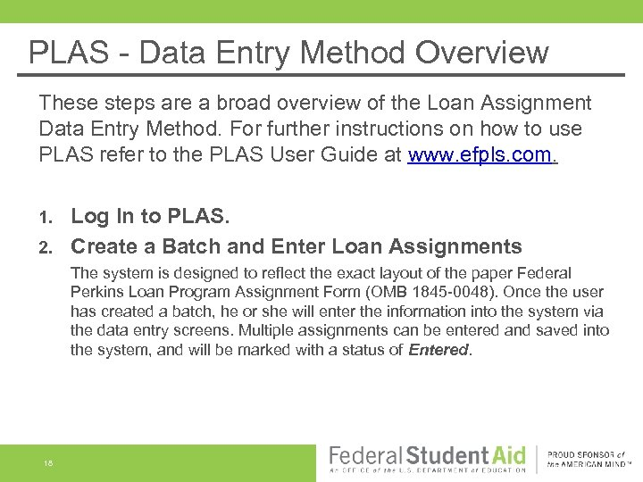 PLAS - Data Entry Method Overview These steps are a broad overview of the