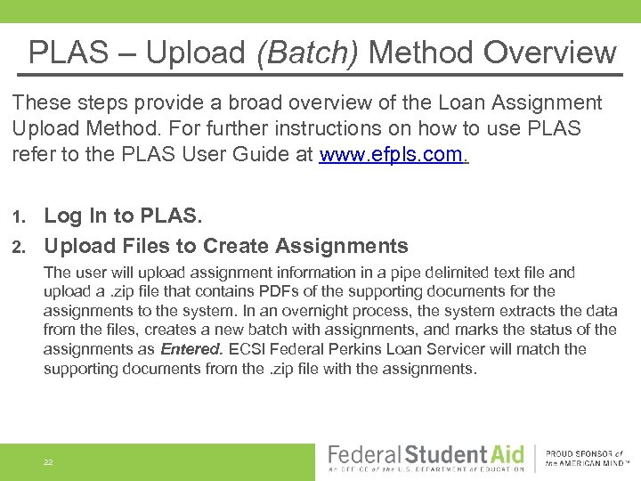 PLAS – Upload (Batch) Method Overview These steps provide a broad overview of the
