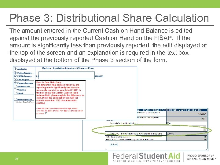 Phase 3: Distributional Share Calculation The amount entered in the Current Cash on Hand