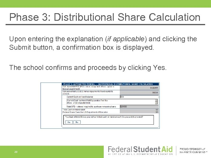 Phase 3: Distributional Share Calculation Upon entering the explanation (if applicable) and clicking the