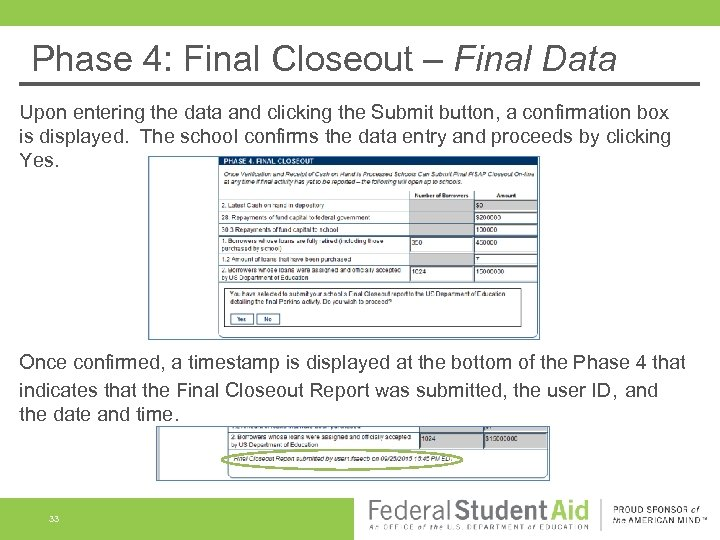 Phase 4: Final Closeout – Final Data Upon entering the data and clicking the