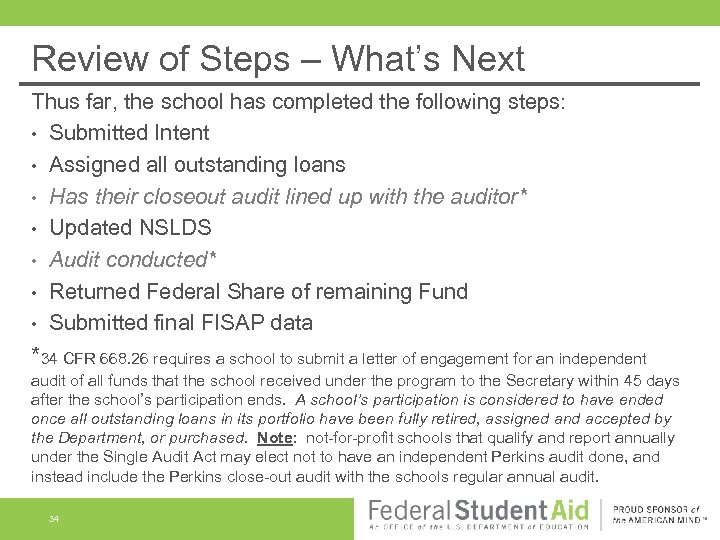 Review of Steps – What's Next Thus far, the school has completed the following