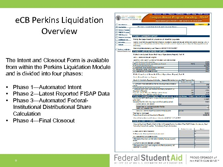 e. CB Perkins Liquidation Overview The Intent and Closeout Form is available from within