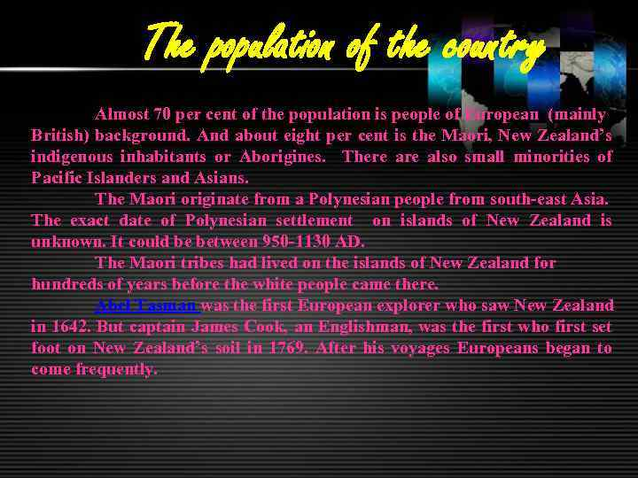 The population of the country Almost 70 per cent of the population is people