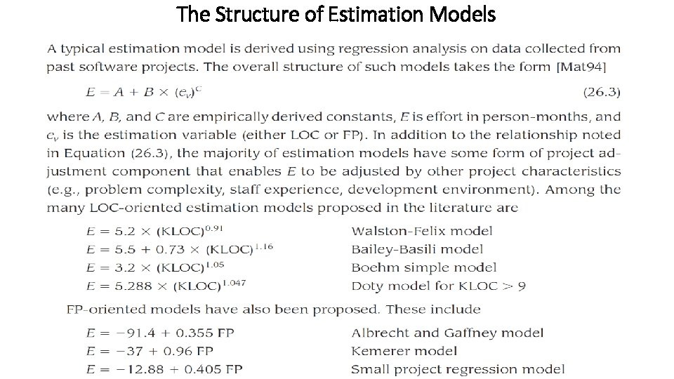 The Structure of Estimation Models