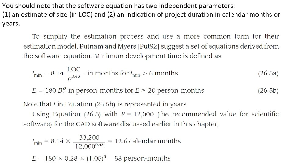 You should note that the software equation has two independent parameters: (1) an estimate