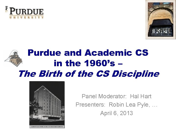 Purdue and Academic CS in the 1960's – The Birth of the CS Discipline