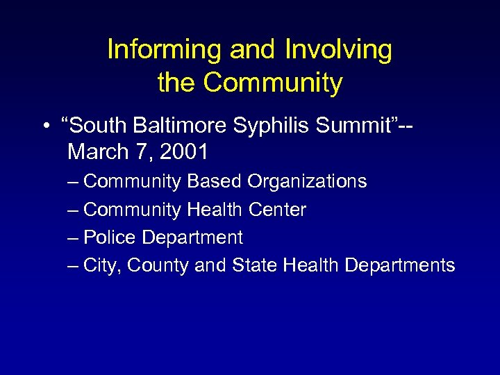 """Informing and Involving the Community • """"South Baltimore Syphilis Summit""""-March 7, 2001 – Community"""