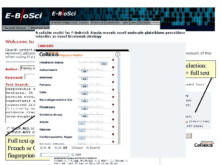 E-Bio. Sci Content selection: abstracts + full text Choose search focus Full text query