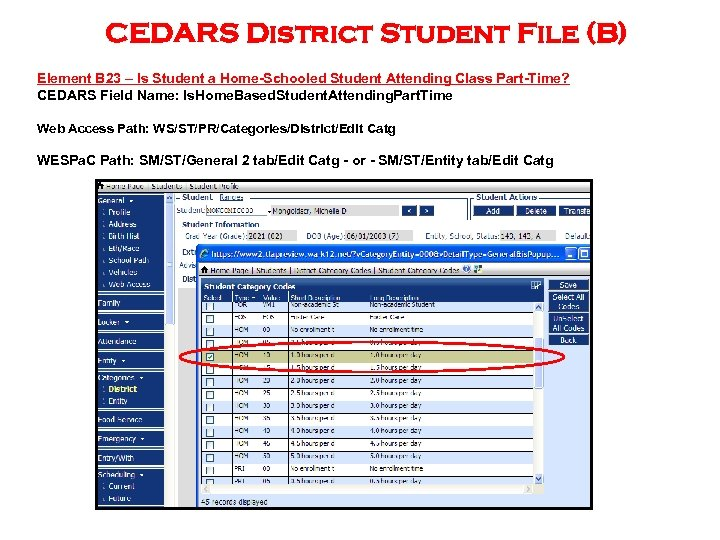 CEDARS District Student File (B) Element B 23 – Is Student a Home-Schooled Student