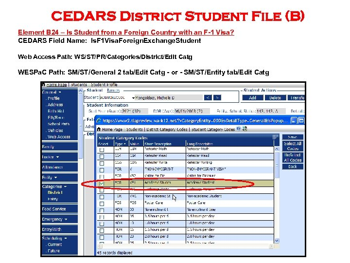 CEDARS District Student File (B) Element B 24 – Is Student from a Foreign