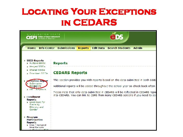 Locating Your Exceptions in CEDARS