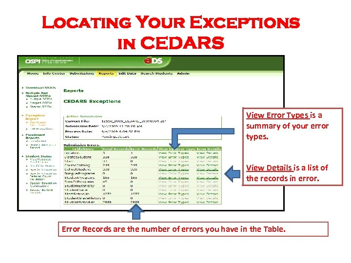 Locating Your Exceptions in CEDARS View Error Types is a summary of your error