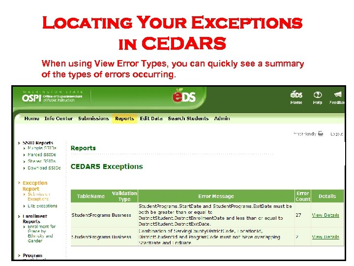 Locating Your Exceptions in CEDARS When using View Error Types, you can quickly see