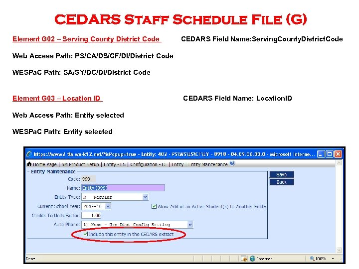 CEDARS Staff Schedule File (G) Element G 02 – Serving County District Code CEDARS