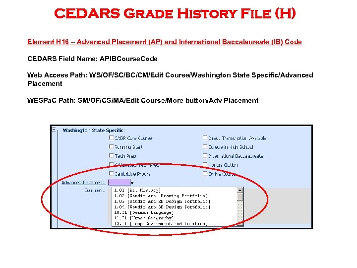 CEDARS Grade History File (H) Element H 16 – Advanced Placement (AP) and International