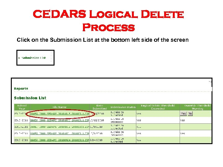 CEDARS Logical Delete Process Click on the Submission List at the bottom left side