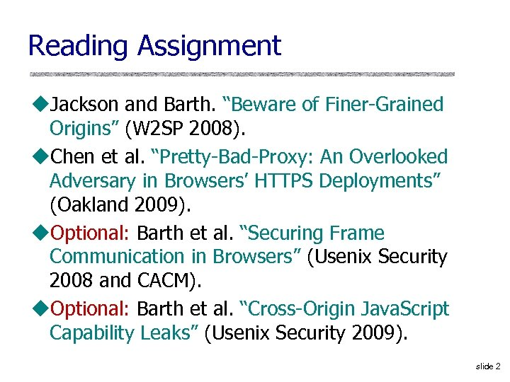 """Reading Assignment u. Jackson and Barth. """"Beware of Finer-Grained Origins"""" (W 2 SP 2008)."""