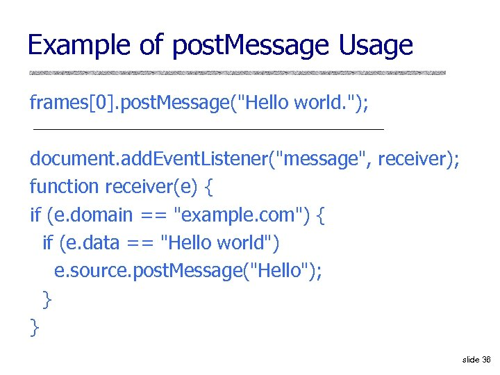 Example of post. Message Usage frames[0]. post. Message(