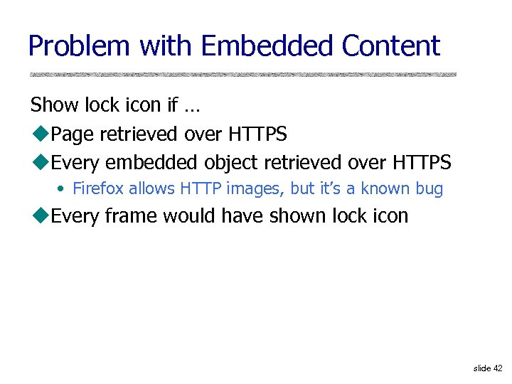 Problem with Embedded Content Show lock icon if … u. Page retrieved over HTTPS