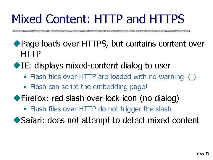 Mixed Content: HTTP and HTTPS u. Page loads over HTTPS, but contains content over
