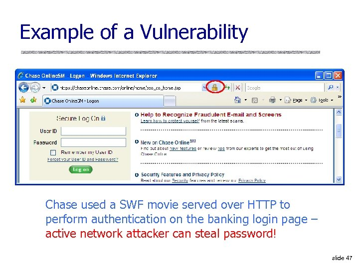 Example of a Vulnerability Chase used a SWF movie served over HTTP to perform