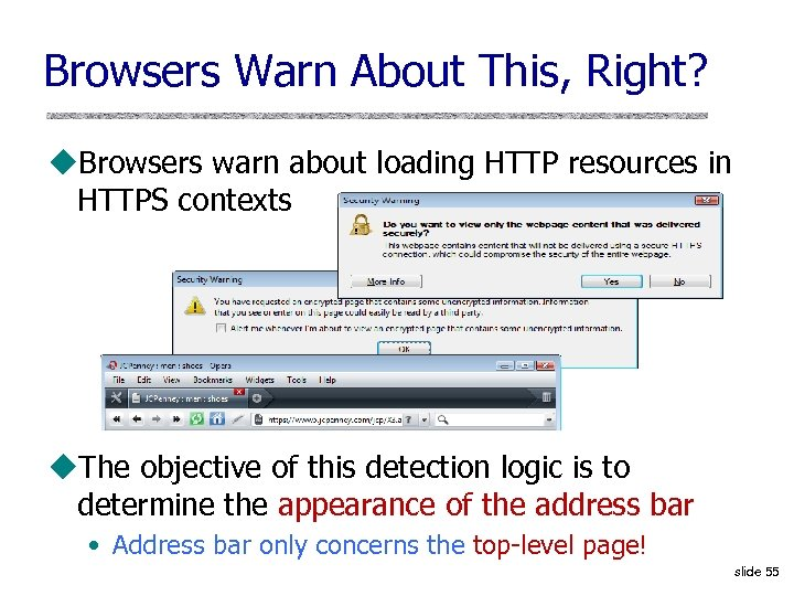 Browsers Warn About This, Right? u. Browsers warn about loading HTTP resources in HTTPS