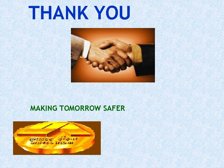 THANK YOU MAKING TOMORROW SAFER