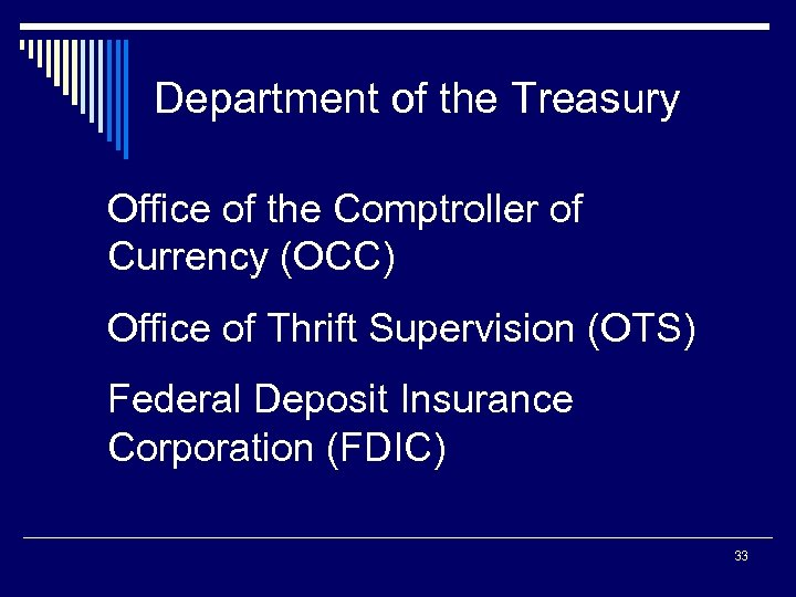 Department of the Treasury Office of the Comptroller of Currency (OCC) Office of Thrift