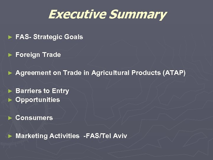 Executive Summary ► FAS- Strategic Goals ► Foreign Trade ► Agreement on Trade in