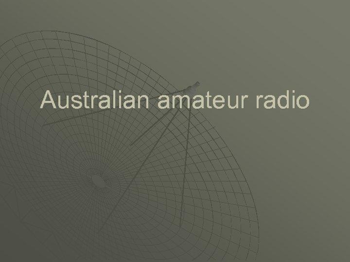 Australian amateur radio