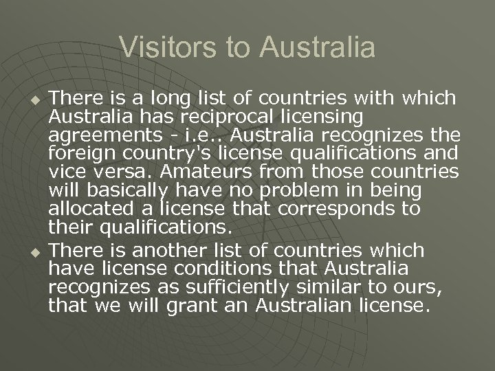 Visitors to Australia u u There is a long list of countries with which