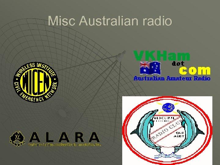Misc Australian radio