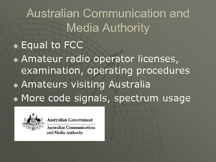 Australian Communication and Media Authority Equal to FCC u Amateur radio operator licenses, examination,