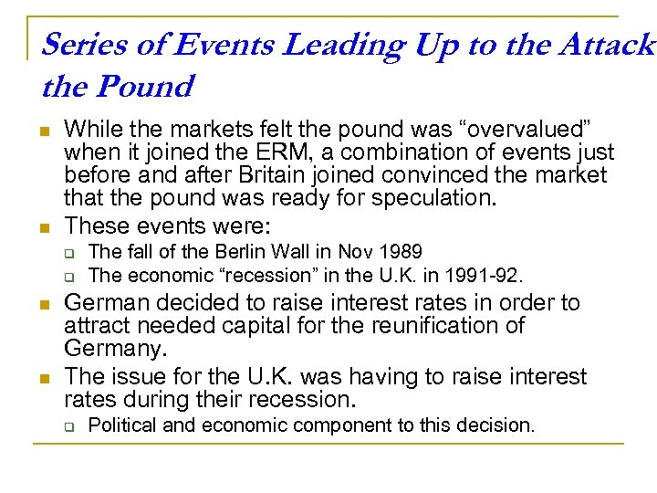 Series of Events Leading Up to the Attack the Pound n n While the