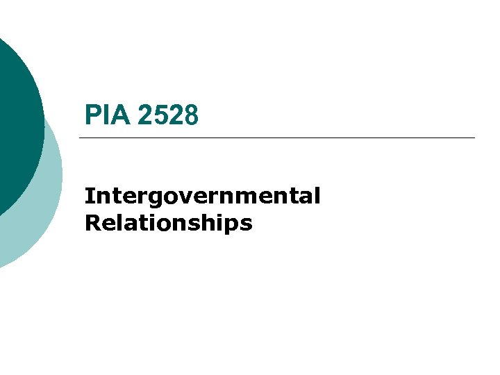 PIA 2528 Intergovernmental Relationships