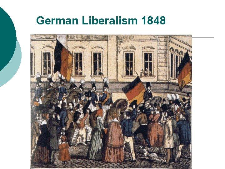 German Liberalism 1848