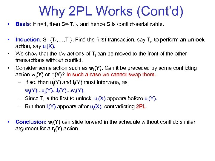 Why 2 PL Works (Cont'd) • Basis: if n=1, then S={T 1}, and hence