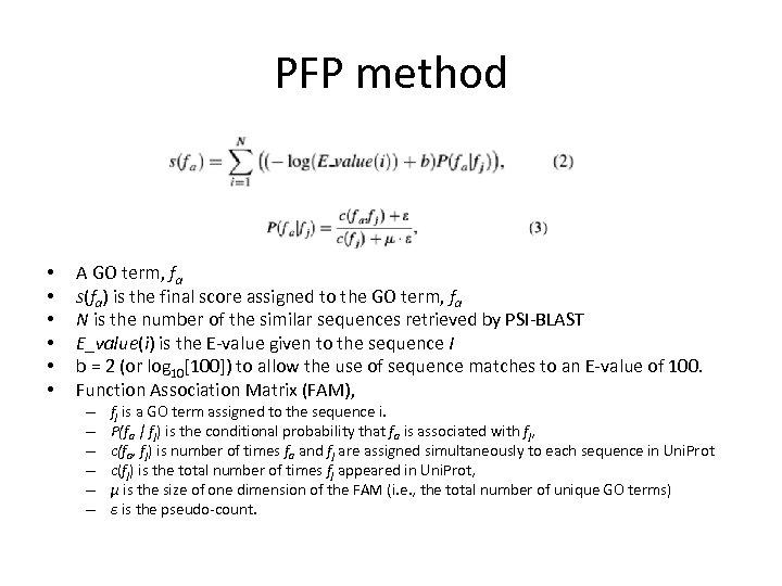PFP method • • • A GO term, fa s(fa) is the final score